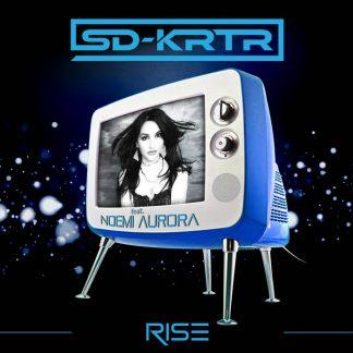 SD-KRTR (feat. n0emi Aurora) - Rise EP
