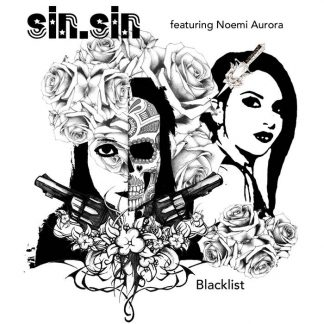 SIN.SIN (feat. n0emi Aurora) - Blacklist EP