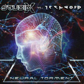 Studio-X vs. Technoid - Neural Torment CD