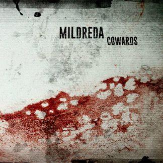 Mildreda - Cowards EPCD