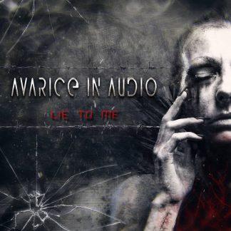 Avarice In Audio - Lie to me EP