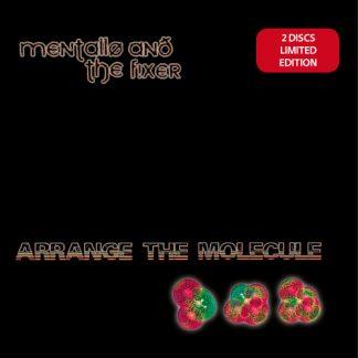 Mentallo & The Fixer - Arrange The Molecule 2CD