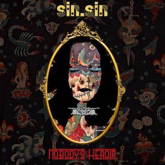 Sin.Sin - Nobody's Heroine CD