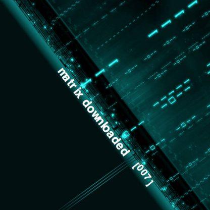Various Artists - Matrix Downloaded 007