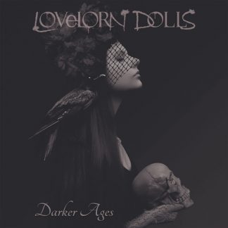 Lovelorn Dolls - Darker Ages CD