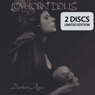 Lovelorn Dolls - Darker Ages 2CD