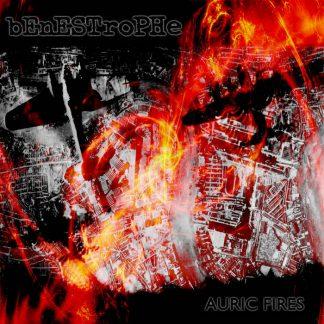 Benestrophe - Auric Fires (Remastered)
