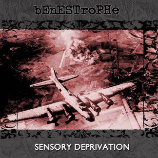 Benestrophe - Sensory Deprivation vol 1 (Remastered)