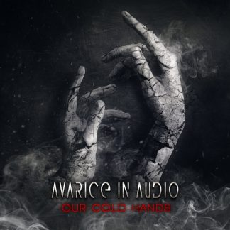 Avarice In Audio - Our Cold Hands EP