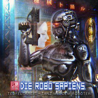 Die Robo Sapiens - Teufelskreis - Tanz Mit Dem Roboter EP