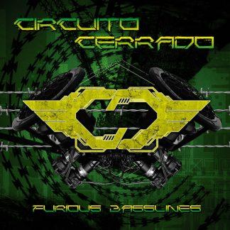 Circuito Cerrado - Furious Basslines CD