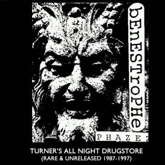 Benestrophe - Turner's All Night Drugstore (rare & unreleased 1987-1997)