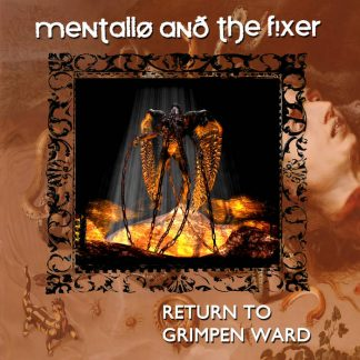 Mentallo & The Fixer - Return To Grimpen Ward