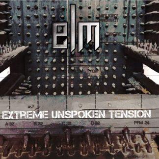 ELM - Extreme Unspoken Tension CD