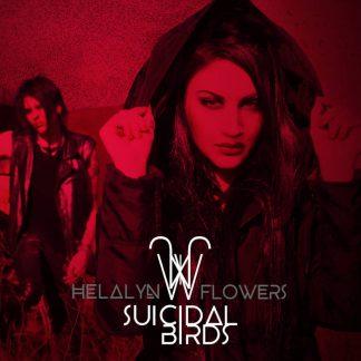 Helalyn Flowers - Suicidal Birds EP