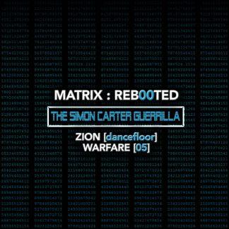 Various Artists - MATRIX:REB00TED - The SIMON CARTER Guerrilla - Zion (Hard Dance) Warfare (05)