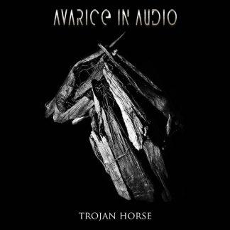 Avarice In Audio - Trojan Horse EP