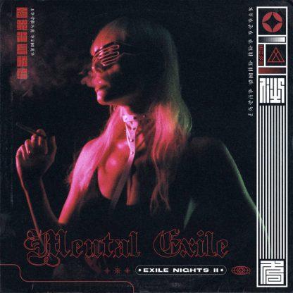 Mental Exile - Exile Nights II EP