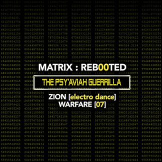 Various Artists - MATRIX:REB00TED - The PSY'AVIAH Guerrilla - Zion [Electro Dance] Warfare [07]