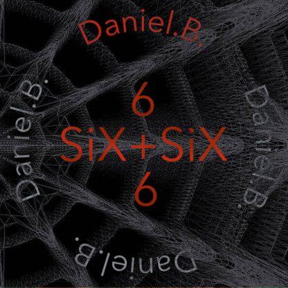 Daniel B. - Six+Six CD