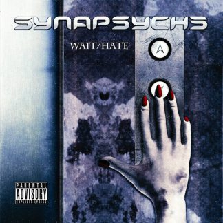 Synapsyche - Wait / Hate EP