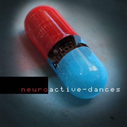 Neuroactive - Dances Remixes