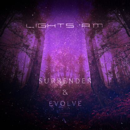 Lights A.M - Surrender & Evolve EP