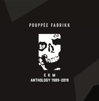 Pouppée Fabrikk - EKM - Anthology 1989-2019 (limited edition) 6CD box