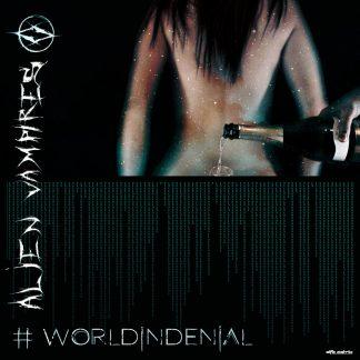 Alien Vampires - World In Denial EP