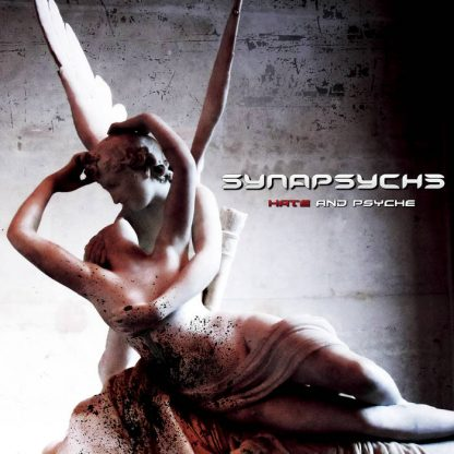 Synapsyche - Hate and Psyche EP