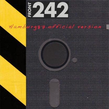 Front 242 - Hamburg 87 - Official Version