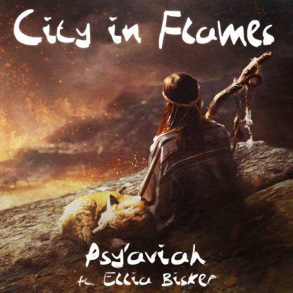 Psy'Aviah - City In Flames EP