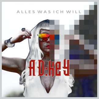 AD:keY - Alles Was Ich Will EP