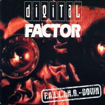 Digital Factor - Falling Down (Remastered) EP