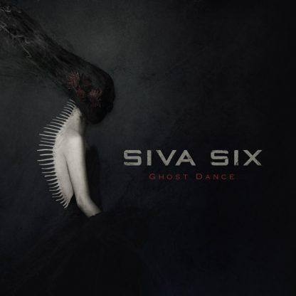 Siva Six - Ghost Dance EP
