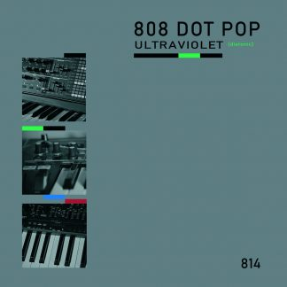 808 Dot Pop - Ultraviolet (Diatonic) EP