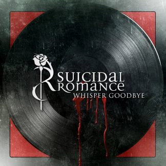 Suicidal Romance - Whisper Goodbye EP