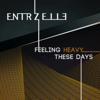 Entrzelle - Feeling Heavy These Days EP