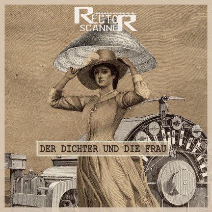 Rector Scanner - Der Dichter Und Die Frau EP